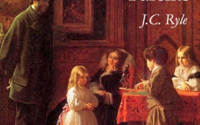 """[Os Deveres dos Pais – 02]""""Treine-os no caminho em que devem andar, não no caminho que eles preferem"""" por J. C. Ryle"""
