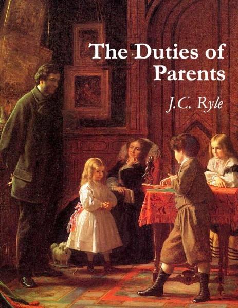 """Os Deveres dos Pais – 18] """"Treine-os, Finalmente, em Contínua Oração Pela Bênção Divina em Tudo o Que Você Fizer"""" por J.C. Ryle"""