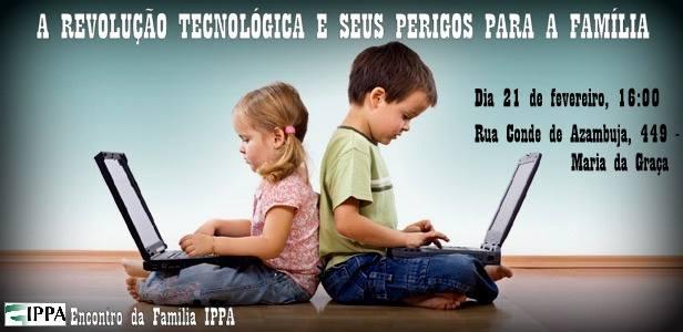 """[Fica A Dica] """"A Revolução Tecnológica e seus Perigos para a Família"""""""
