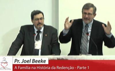 """[Fica a Dica] """"A Família na História da Redenção – Parte 1"""" por Joel Beeke"""