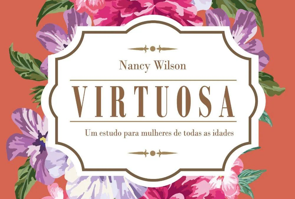 "[Fica a Dica] ""Virtuosa"" Por Nancy Wilson."
