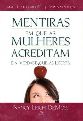 """[FICA A DICA] """"Estudo do Livro: Mentiras em que as mulheres acreditam e a Verdade que as Libertam """"por Paula Ximenes e Priscila Medina"""